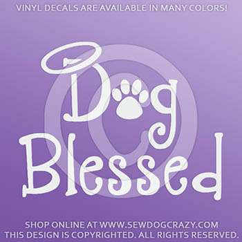 Dog Blessed Vinyl Decal