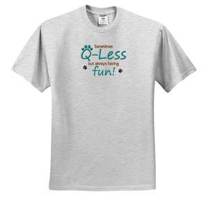 Q-Less TShirt