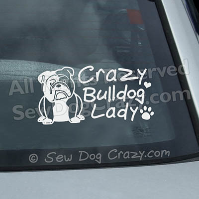 Crazy Bulldog Lady Window Sticker