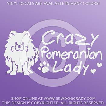 Crazy Pomeranian Lady Decals