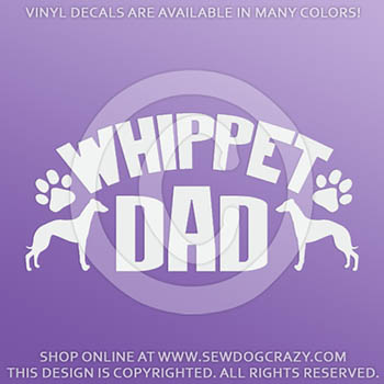 Whippet Dad Vinyl Stickers