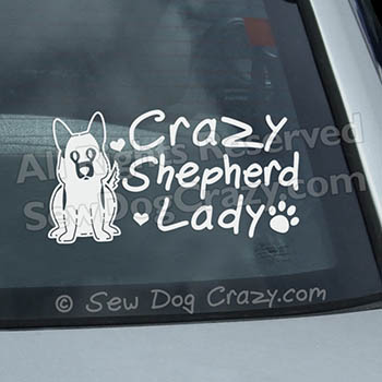 Crazy German Shepherd Lady Decal
