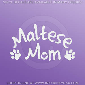 Maltese Mom Car Window Sticker