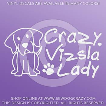 Crazy Vizsla Lady Car Decals