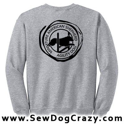 Miniature American Shepherd Agility Sweatshirt