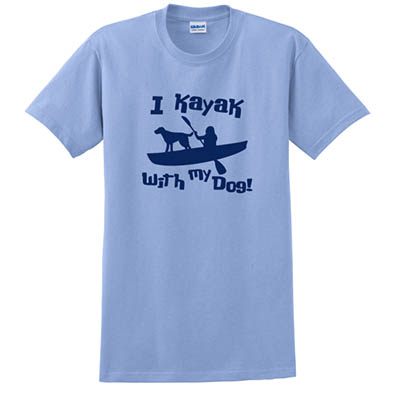 I Kayak With My Dog Tshirt