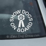 Show Dogs On Board Car Window Sticker