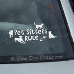 Pet Sitters Rule Car Window Sticker