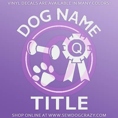 Custom Dog Obedience Window Stickers