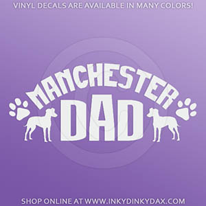 Manchester Terrier Dad Car Decal
