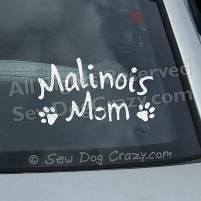 Malinois Mom Window Sticker