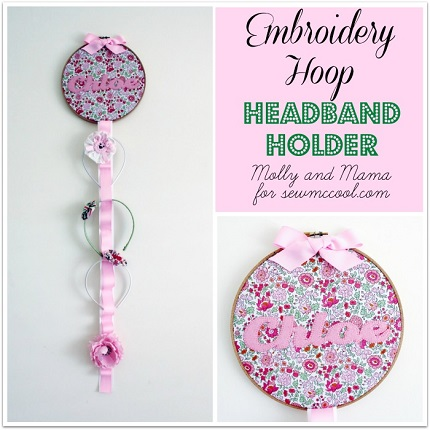 Tutorial: Embroidery hoop headband organizer