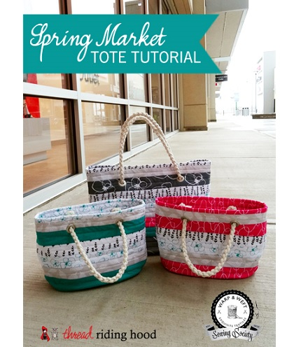 Tutorial: Spring Market Tote, and a mini