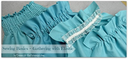 Tutorial: 3 ways to gather fabric with elastic