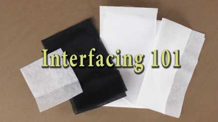 Tutorial: Choose the right interfacing for your sewing project