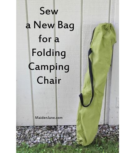 Tutorial Make A New Bag For A Folding Camp Chair Sewing