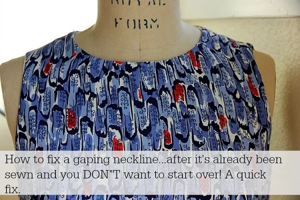 Tutorial: Quick fix for a gaping neckline