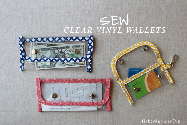 Tutorial: Clear vinyl wallets