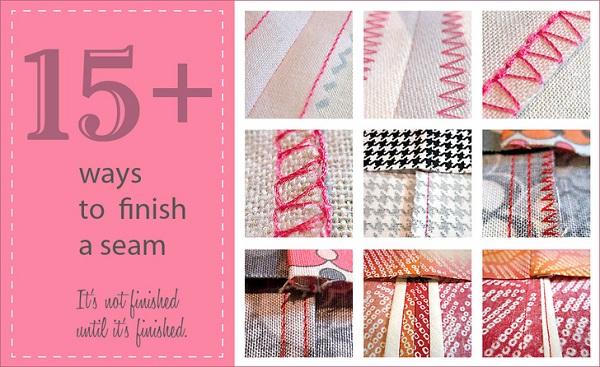 Tutorial: 15 ways to finish a seam