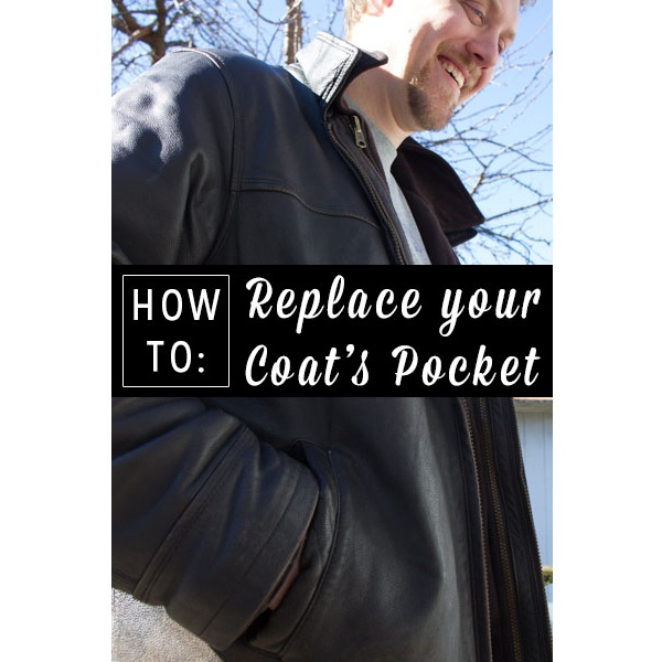 Tutorial: How to replace a coat pocket
