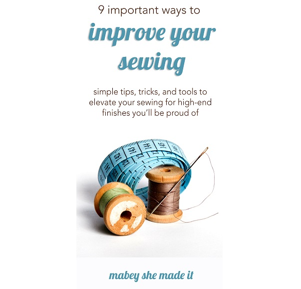 9 to improve the look of your sewing projects