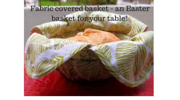 Free Pattern Fabric Covered Bread Basket Sewing