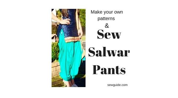 Tutorial How To Make Salwar Pants Sewing