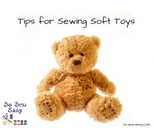 Tips for sewing soft toys that will stand up to kids' play
