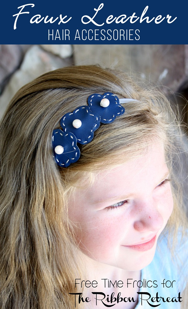 Tutorial: Easy faux leather hair accessories