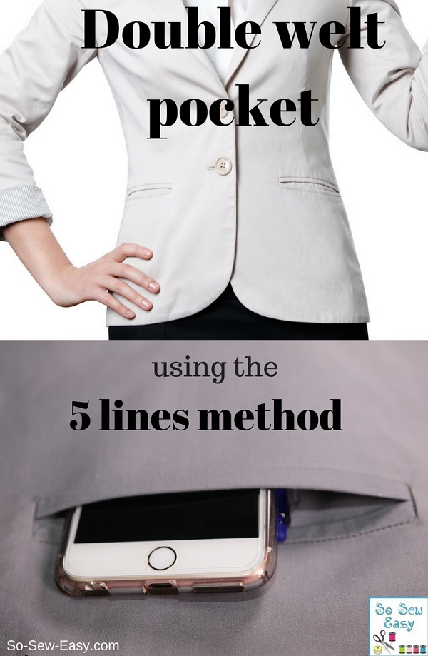 Tutorial: Sew a double welt pocket with the 5 lines method