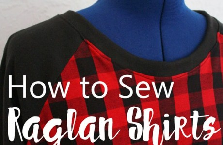 Tutorial: Sew a raglan shirt
