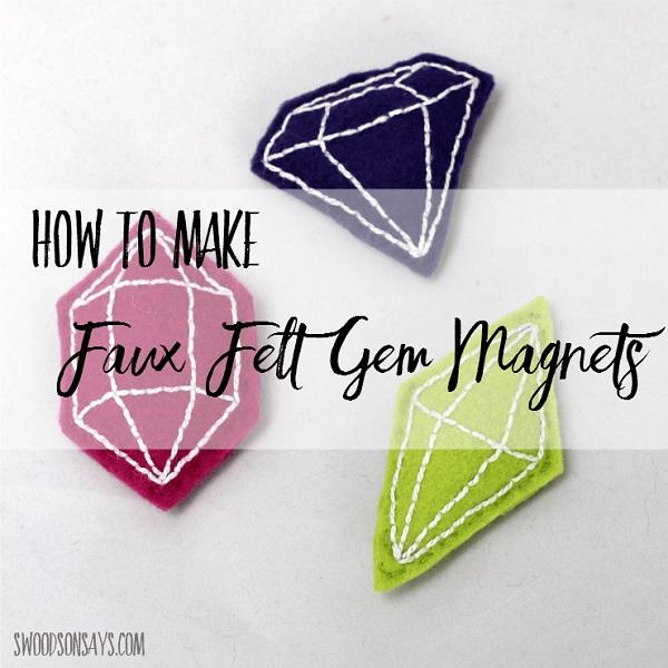 Tutorial Stitched felt gemstone magnets