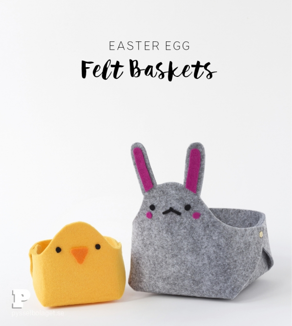 Tutorial: No-sew felt bunny and chick Easter baskets