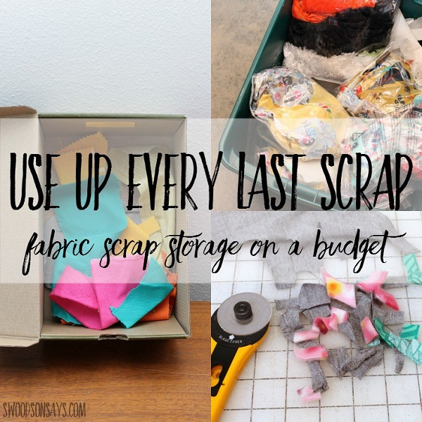 Organize your fabric scraps so you can find what you need