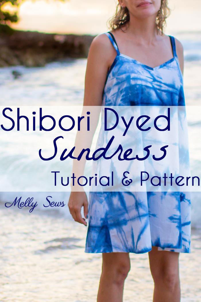 Video tutorial and pattern: Shibori dyed sundress