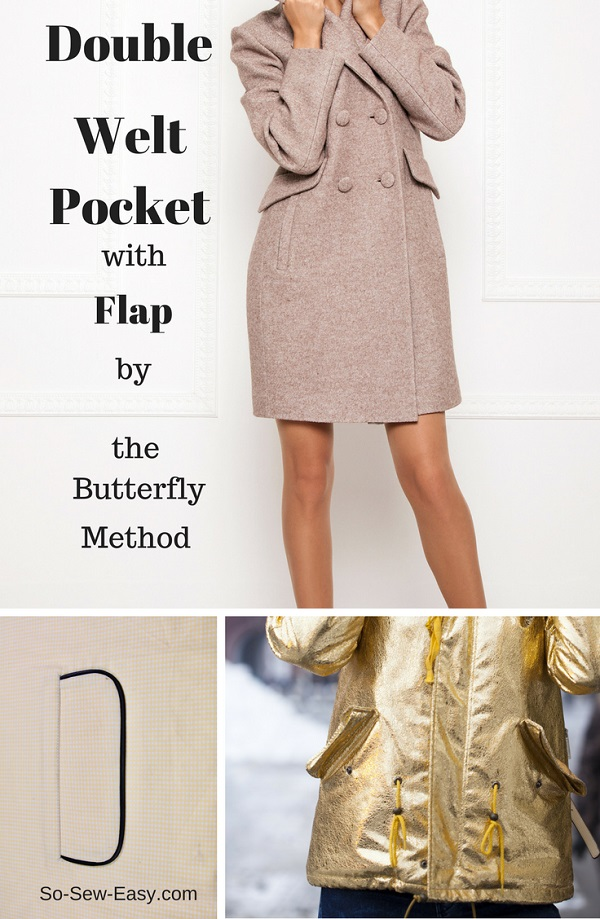 Tutorial: Double welt pocket with flap using the butterfly method