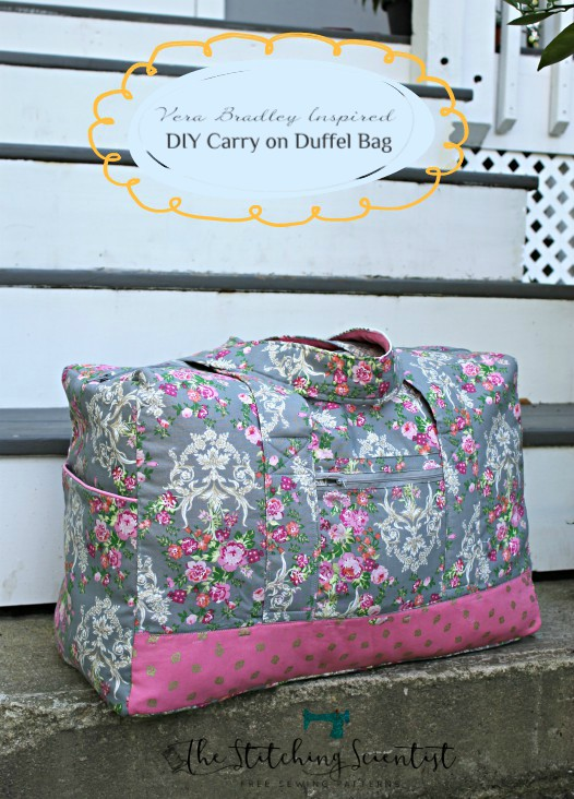 Tutorial and pattern: Carry on duffel bag