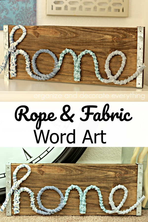Tutorial: Fabric wrapped rope word art