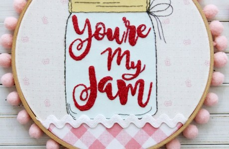 Tutorial and pattern: You're My Jam Valentine's Day hoop art