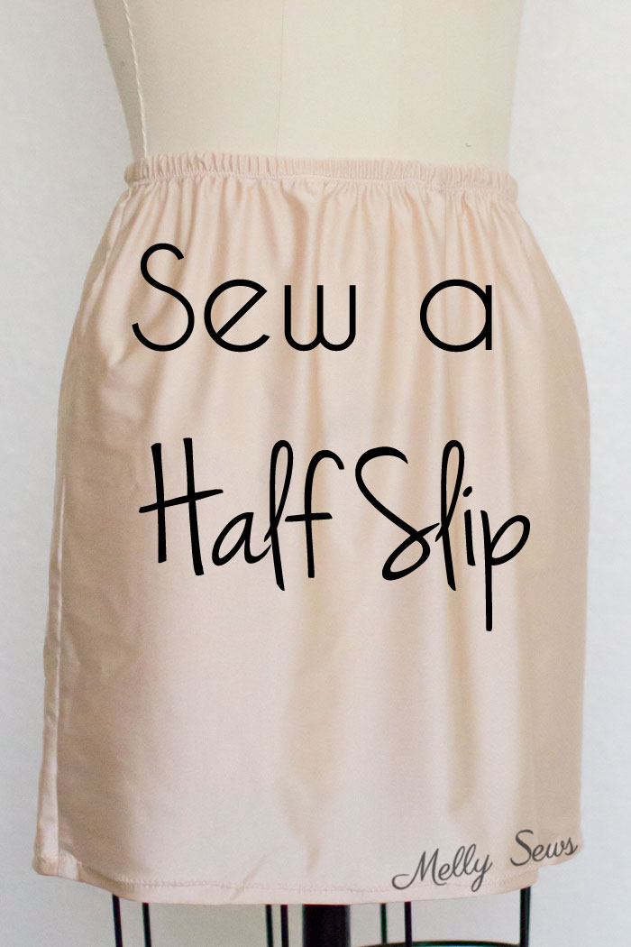 Tutorial: How to sew a half slip