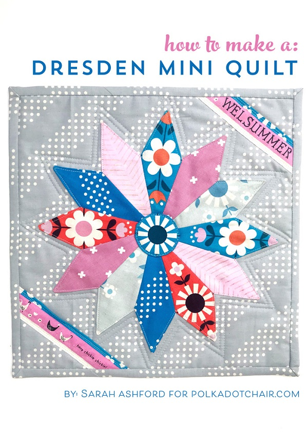 Sewing tutorial: Dresden plate mini quilt