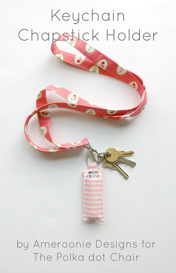 Sewing tutorial: Keychain lip balm holder