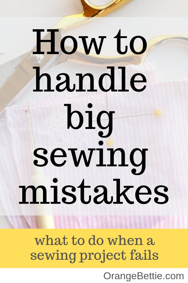 Sewing mistakes, and how to recover from them