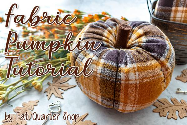 Sewing tutorial: Plaid flannel fabric pumpkin