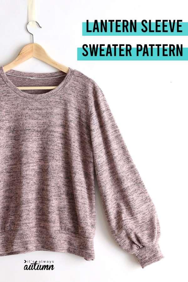 Women's Lantern Sleeve Sweater - Free Sewing Pattern