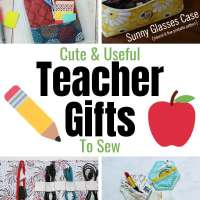 Cute and Useful Teacher Gifts to Sew