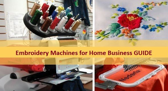 Best Embroidery Machines for Home Business Guide
