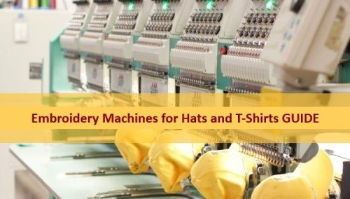 Best Embroidery Machine for Hats and T-Shirts Guide