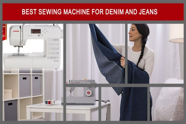 Sewing Machine for Denim and Jeans