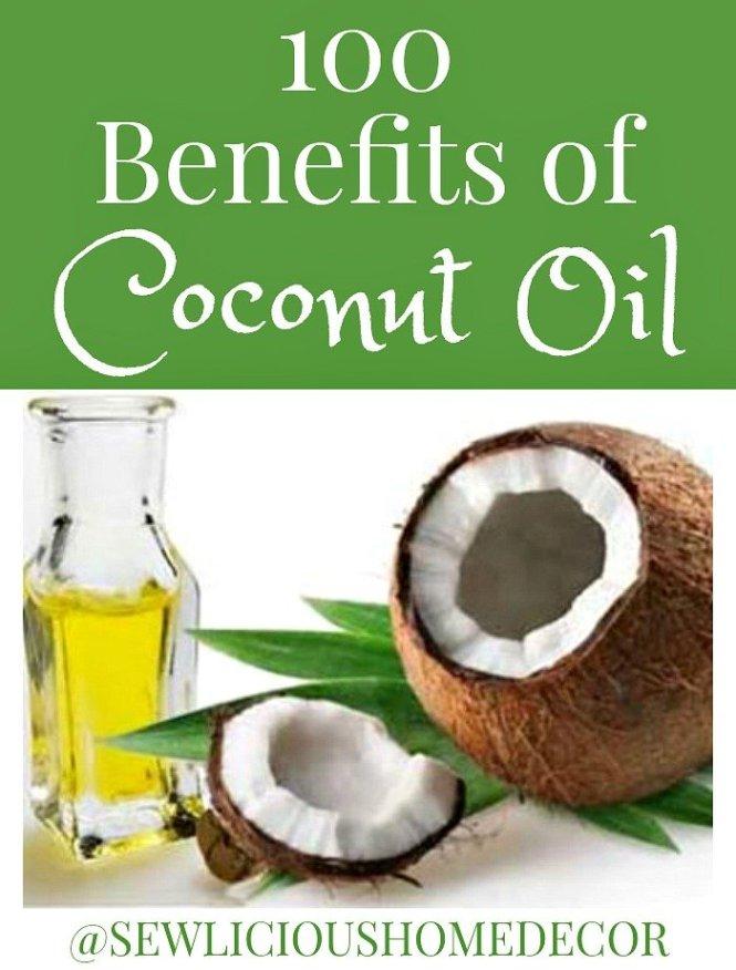 100 Benefits of Coconut Oil at sewlicioushomedecor.com